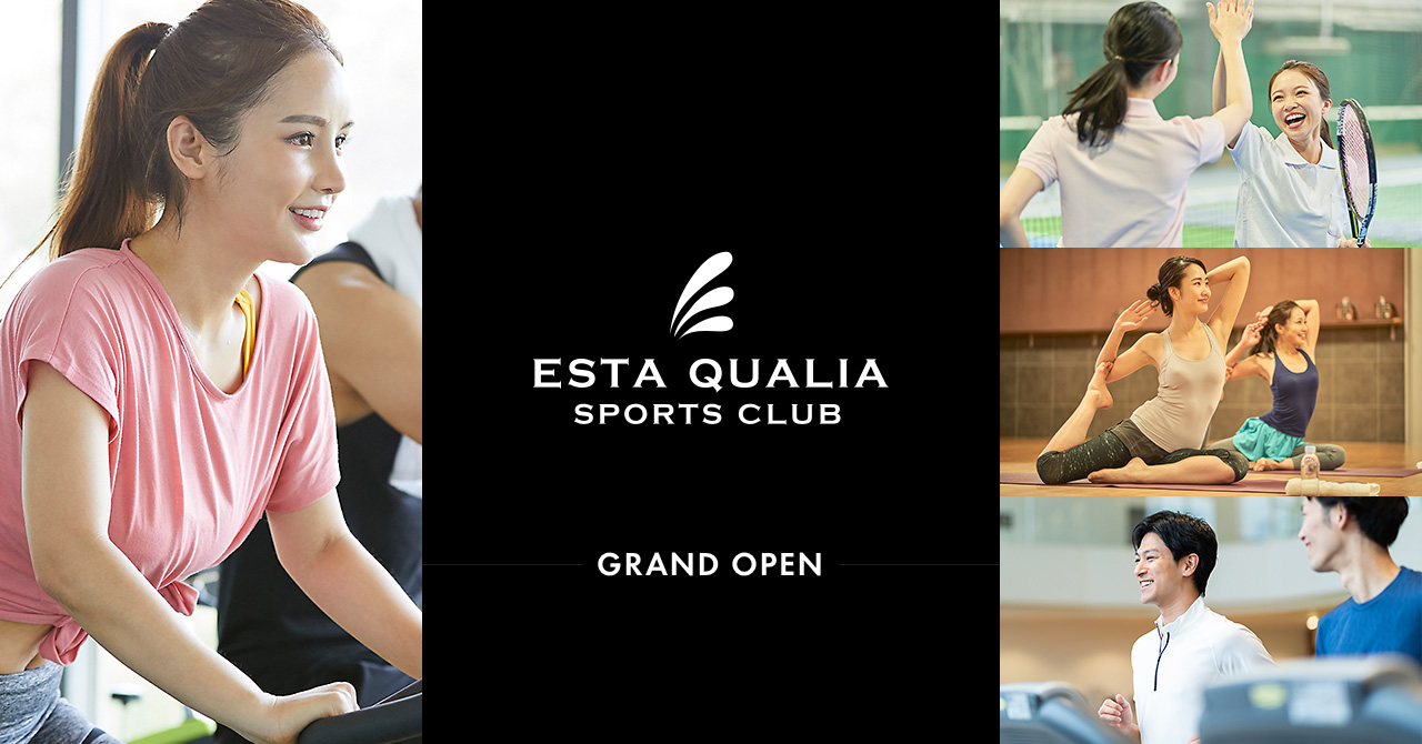 ESTA QUALIA GRAND OPEN